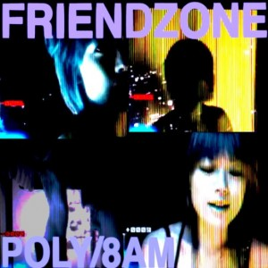 friendzone-poly-8am[1]