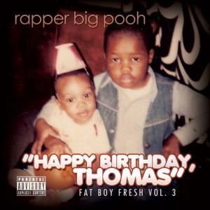 rapper-big-pooh-happy-birthday-thomas[1]