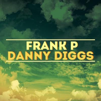 Frank P & Danny Diggs – EP (2014)