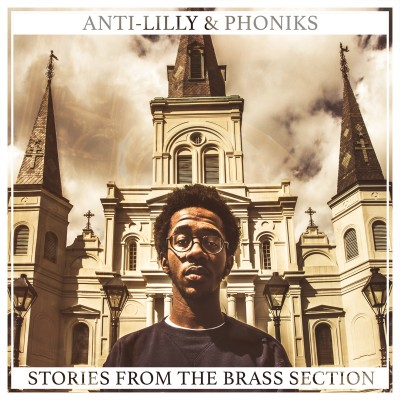 Anti-Lilly and Phoniks- Stories from the brass section