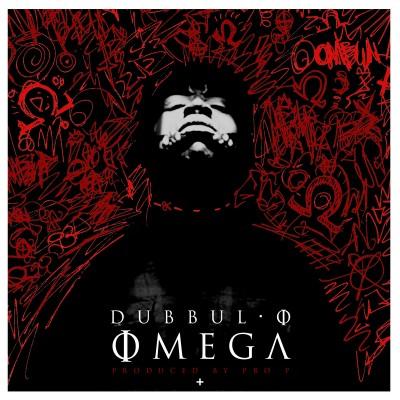 Dubbul O & Pro P – Omega (2014)
