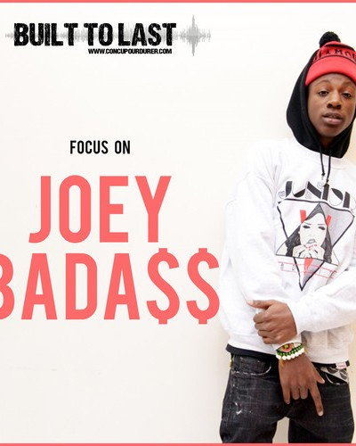 Joey Bada$$ – Built To Last Mix (2014)