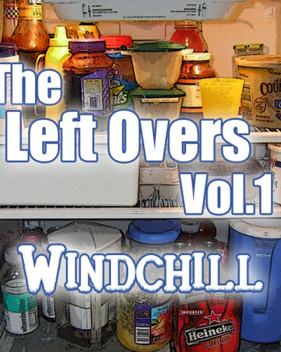 windchILL – Left Overs Vol. 1