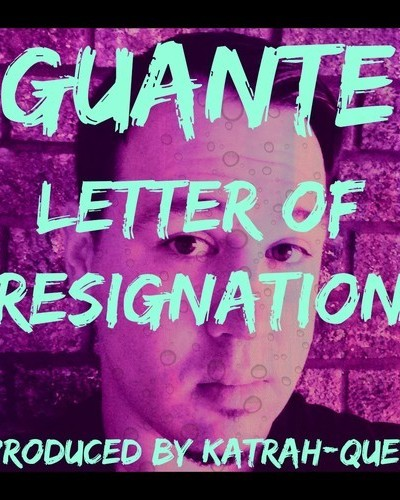 Guante-Letter of Resignation