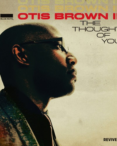 Otis Brown III – The Thought of You
