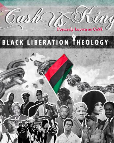 CashUs King – Black Liberation Theology