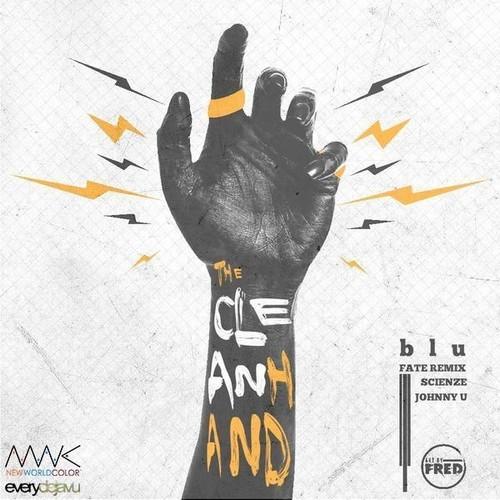 blu-scienze-johnny-u-clean-hand-fate-remix-lead