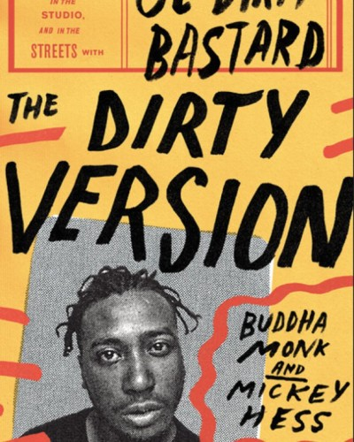 Read an Excerpt from the Ol' Dirty Bastard Book, The Dirty Version.