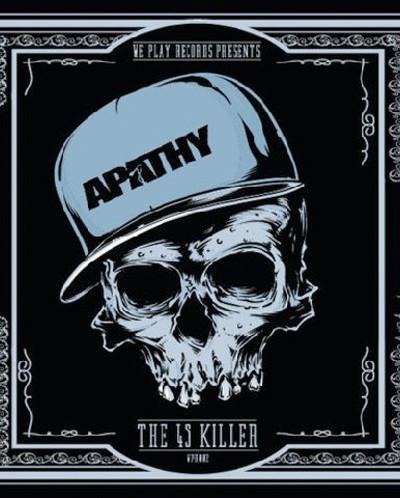 Apathy – The 45 Killer