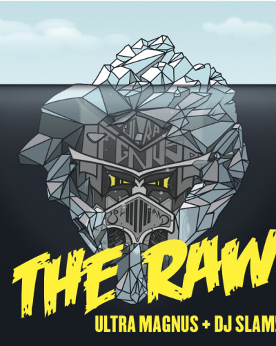 Ultra Magnus and DJ Slam – The Raw (2015)