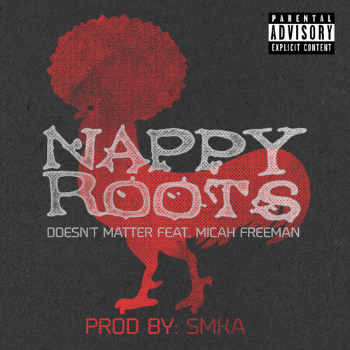 nappy-roots-dont-matter