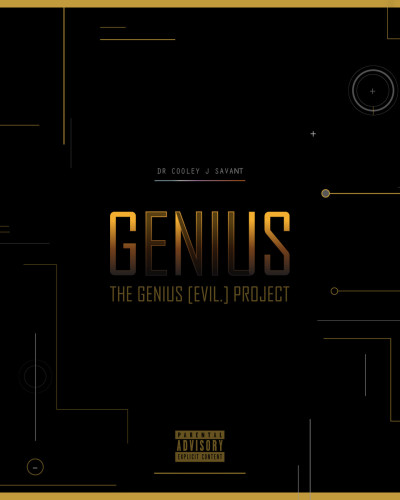 Cooley Savant-The Genius[Evil.] Project