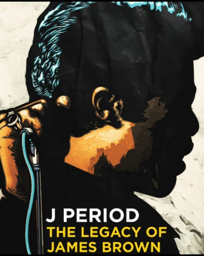"J Period presents….""The Legacy of James brown"""