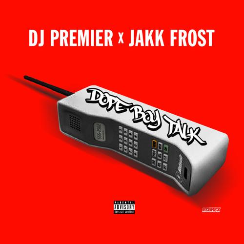 dj-premier-dope-boy-talk-jakk-frost