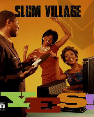 """Slum Village – """"YES"""" album stream"""