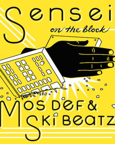 Mos Def- Sensei On the block