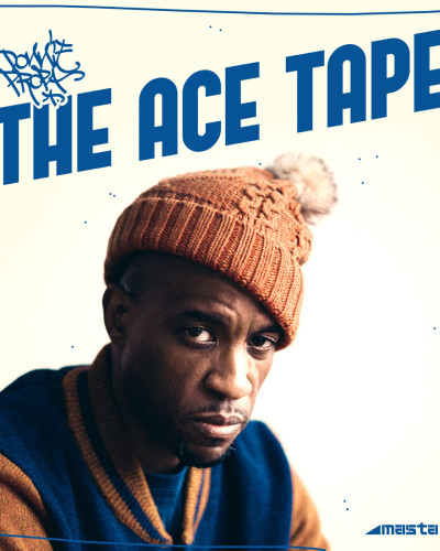 Masta Ace & Donnie Propa -The Ace Tape