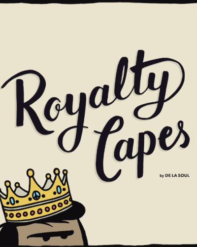 De la soul- Royalty capes