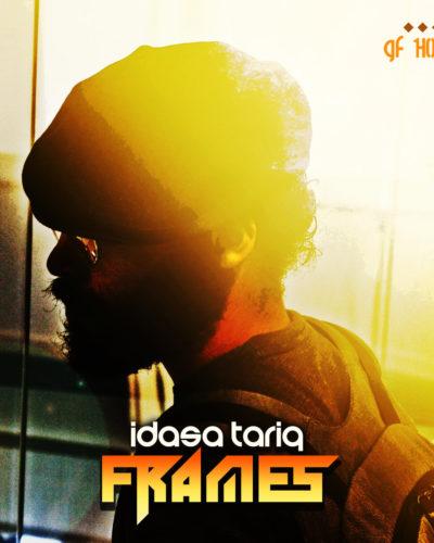 Idasa Tariq-Frames