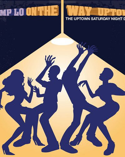 Camp lo- On the way uptown(uptown Saturday night demo)